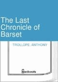 The Last Chronicle of Barset - Anthony Trollope - ebook