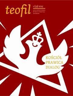 Teofil 1 (33) 2015 Kościół, prawica, dialog - Opracowanie zbiorowe - ebook