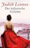 Der italienische Geliebte - Judith Lennox - E-Book