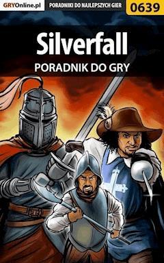 "Silverfall - poradnik do gry - Krystian ""GRG"" Rzepecki - ebook"