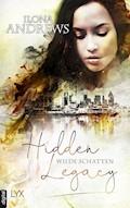 Hidden Legacy - Wilde Schatten - Ilona Andrews - E-Book