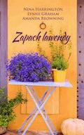 Zapach lawendy - Nina Harrington, Lynne Graham, Amanda Browning - ebook