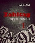 Zahltag - Katrin Fölck - E-Book