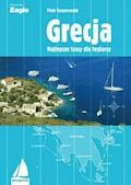 Grecja. Najlepsze trasy dla żeglarzy - Piotr Kasperaszek - ebook
