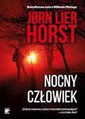 Seria o komisarzu Williamie Wistingu. Nocny człowiek - Jorn Lier Horst - ebook