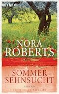 Sommersehnsucht - Nora Roberts - E-Book