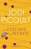 Der Elefant, der weinte - Jodi Picoult - E-Book