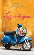 Lato w Rzymie - Kate Hardy, Susanna Carr, Cathy Williams - ebook