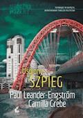 Uśpiony szpieg - Camilla Grebe, Paul Leander-Engström - ebook + audiobook