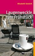 Laugenweckle zum Frühstück - Elisabeth Kabatek - E-Book + Hörbüch