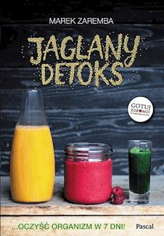 Jaglany detoks - Marek Zaremba - ebook
