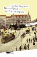 Wie ein Spatz am Alexanderplatz - Joachim Ringelnatz - E-Book