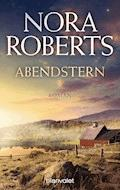 Abendstern - Nora Roberts - E-Book