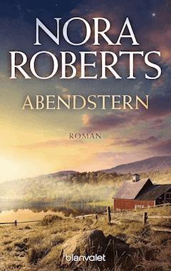Abendstern - Nora Roberts - E-Book