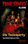 Fear Street 22 - Die Todesparty - R.L. Stine - E-Book
