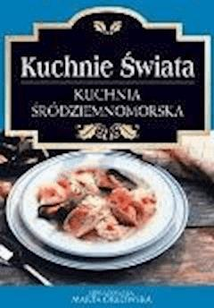 Kuchnia Środziemnomorska - O-press - ebook