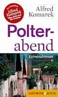 Polterabend - Alfred Komarek - E-Book