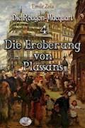 Die Eroberung von Plassans (Illustriert) - Émile Zola - E-Book