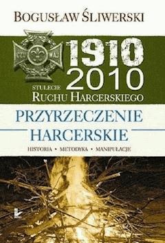 Przyrzeczenie harcerskie - Bogusław Śliwerski - ebook