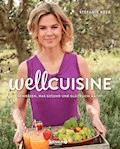 Wellcuisine - Stefanie Reeb - E-Book