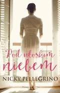 Pod włoskim niebem - Nicky Pellegrino - ebook