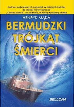 Bermudzki Trójkąt Śmierci - Henryk Mąka - ebook