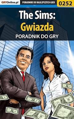 """The Sims: Gwiazda - poradnik do gry - Beata """"Beti"""" Swaczyna - ebook"""