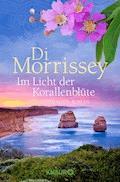 Im Licht der Korallenblüte - Di Morrissey - E-Book