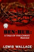 Ben-Hur: A Tale of the Christ - Lewis Wallece - E-Book