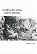 Tales from the parlour and the trenches - Gregorio Giungi - E-Book