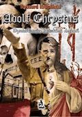 Adolf Chrystus. Dychotomia ludzkich dążeń - Ryszard Krupiński - ebook + audiobook