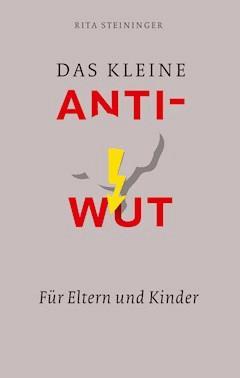 Das kleine Anti-Wut-Buch - Rita Steininger - E-Book