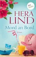 Mord an Bord - Hera Lind - E-Book