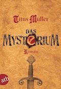 Das Mysterium - Titus Müller - E-Book