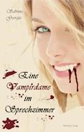 Eine Vampirdame im Sprechzimmer - Sabrina Georgia - E-Book