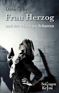 Frau Herzog und der Mann im Schatten - Daniel Juhr - E-Book