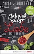 XXL-Leseprobe: Taste of Love - Geheimzutat Liebe - Poppy J. Anderson - E-Book