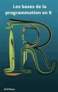 Les bases de la programmation en R - Valentina Porcu - E-Book