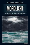 Mordlicht - Hannes Nygaard - E-Book