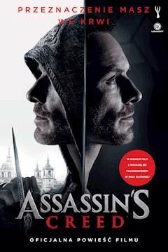 Assassin's Creed. Oficjalna powieść filmu - Christie Golden - ebook
