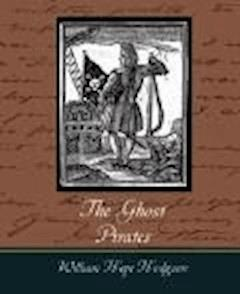 The Ghost Pirates - William Hope Hodgson - ebook