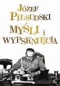 Myśli i wypsknięcia - Józef Piłsudski - ebook