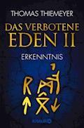 Das verbotene Eden 2 - Thomas Thiemeyer - E-Book