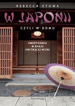 W Japonii, czyli w domu - Rebecca Otowa - ebook