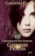 Clockwork Princess - Cassandra Clare - E-Book