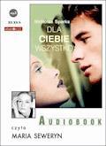 Dla Ciebie wszystko - Nicholas Sparks - audiobook