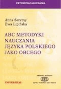 ABC metodyki nauczania języka polskiego jako obcego - Anna Seretny - ebook
