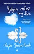 Jedyna miłość, razy dwa - Taylor Jenkins Reid - ebook