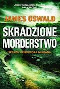 Skradzione morderstwo - James Oswald - ebook