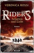 Riders - Schatten und Licht - Veronica Rossi - E-Book